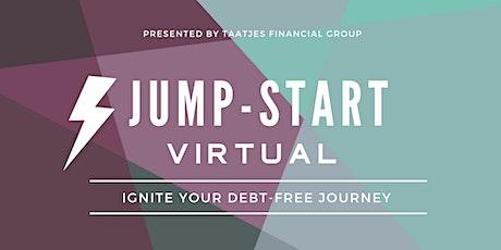 JUMP-START | IGNITE YOUR DEBT-FREE JOURNEY tickets