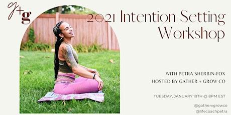 2021 Intention Setting Workshop w/ Petra Sherbin-Fox tickets