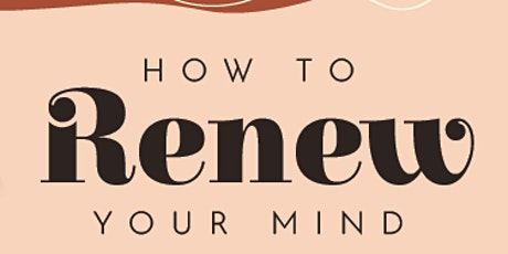 How to Renew your Mind tickets