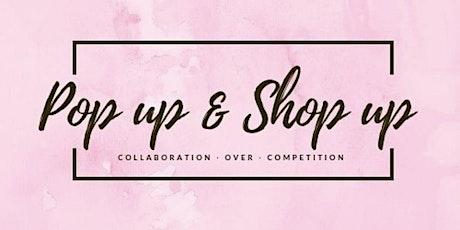 Pop up & Shop up's 2 year Anniversary tickets