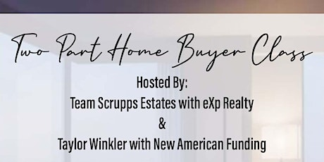 Two Part Home Buyer Class tickets