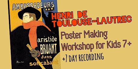 Henri de Toulouse-Lautrec - Online Art Webinar for Kids 7+ tickets