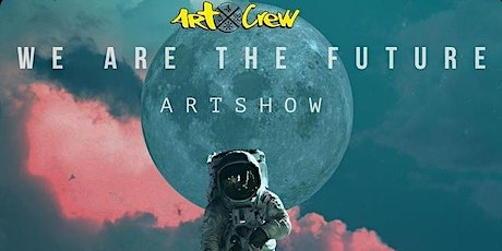 We Are The Future Art Show tickets