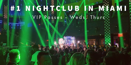 Spring Break 2021 - VIP  Party Ticket to #1 Nightclub in Miami Beach tickets