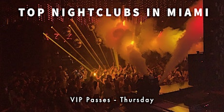 Spring Break 2021 - Hip Hop Thursdays - VIP Nightclub Pass - Miami Beach tickets