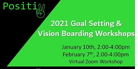 Two Part Virtual Positiv Goal Setting & Vision Boarding Workshop tickets