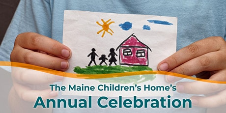 The Maine Children's Home's Annual Celebration tickets