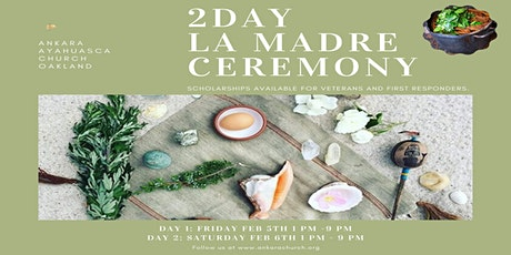2 DAY AYAHUASCA CEREMONY OAKLAND tickets