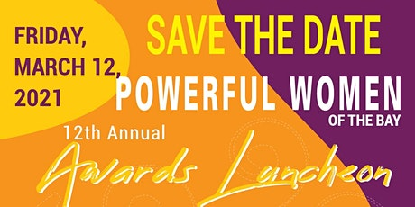 12th Annual Powerful Women Of The Bay Awards Luncheon tickets