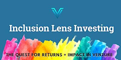 Inclusion Lens Investing in Venture Capital (Seminar)