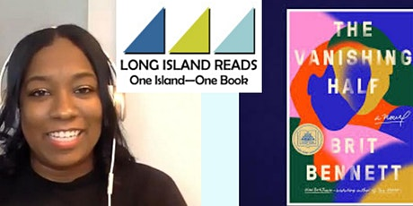2021 Long Island Reads Selection Award Event Honoring Author Brit Bennett tickets