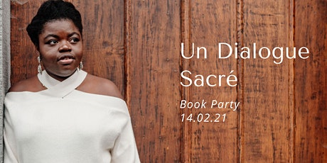Un Dialogue Sacré : Book Party billets