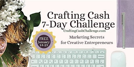 Crafting Cash- 7 Day Challenge tickets