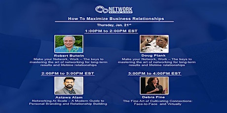 Virtual Summit: How To Maximize Business Relationships tickets