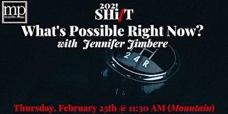 Possibilities SHifT with Jennifer Jimbere tickets