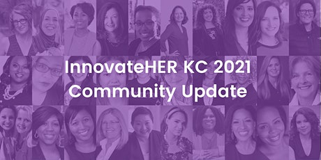 InnovateHER KC 2021 Community Update tickets