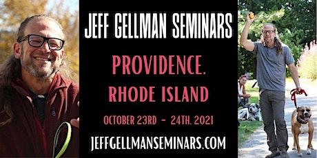 Providence, RI - Jeff Gellman's Dog Training Seminar tickets