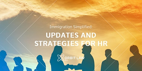 Webinar: Immigration Simplified: Updates and Strategies for HR tickets