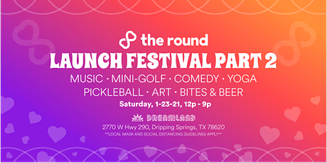 THE ROUND'S LAUNCH FESTIVAL PART 2 tickets