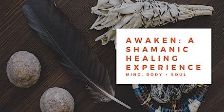 Awaken: A Shamanic Healing Experience tickets