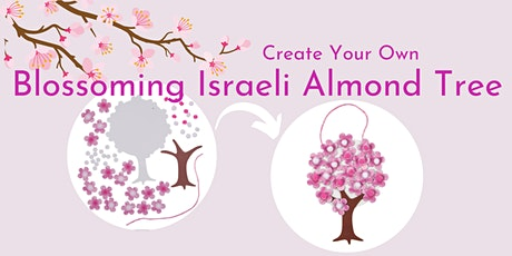 Create Your Own Israeli Almond Tree tickets