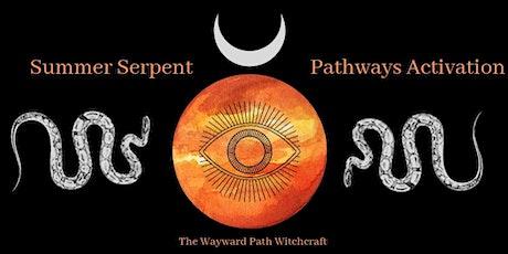 Summer Serpent Pathways Activation tickets
