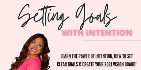Setting Goals With Intention tickets