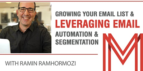 Growing Your Email List & Leveraging Email Automation & Segmentation tickets