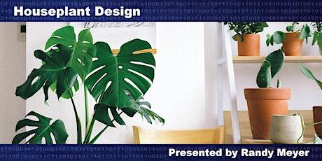 Houseplant Design tickets