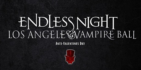 Endless Night: Los Angeles Vampire Ball 2022 tickets