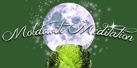 Moldavite Meditation with Reiki & Sacred Sounds tickets