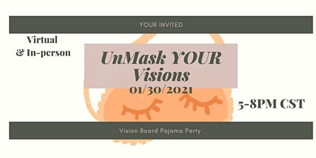 Vision Board Pajama Party: Unmask YOUR Visions tickets