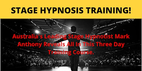 Stage Hypnosis Training - Leading Stage Hypnotist Trainer tickets