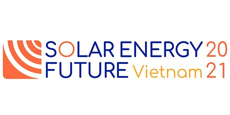 Solar Energy Future Vietnam 2021 tickets