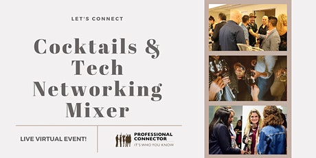 Cocktails and Tech Networking Mixer | January 21, 2021 tickets