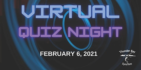 Virtual Quiz Night in Support of Thunder Bay Synchro tickets