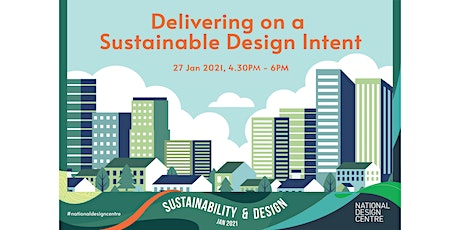 Delivering on a Sustainable Design Intent tickets