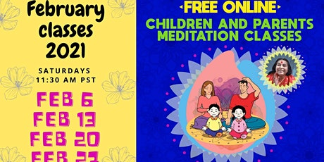 Free 4-week Online Meditation course for Children and Parents tickets