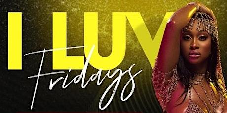 I LUV FRIDAYS | ATLANTA | REGGAE AND SOCA VS AFROBEAT | MLK WEEKEND 2021 tickets