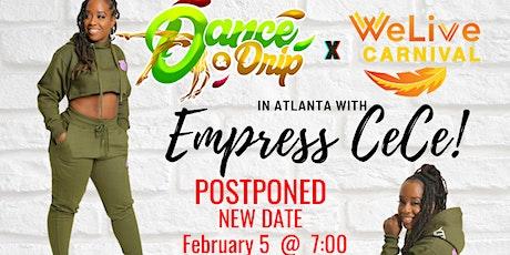 Dance N Drip Atlanta with Empress Cece tickets