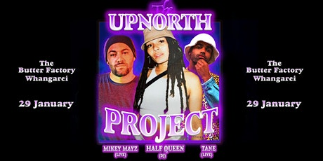 THE UP NORTH PROJECT tickets