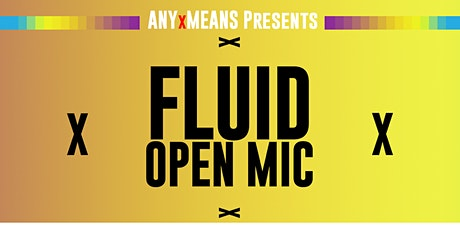 FLUID - Virtual Open Mic tickets