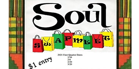 Soul Swapmeet $1.00 Admission tickets