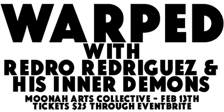 Warped with Redro Redriguez & His Inner Demons tickets