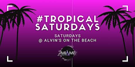 Tropical Saturdays at Alvin's on the Beach feat Dj Charun tickets