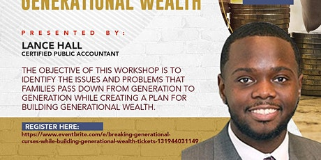Breaking Generational Curses while Building Generational Wealth tickets
