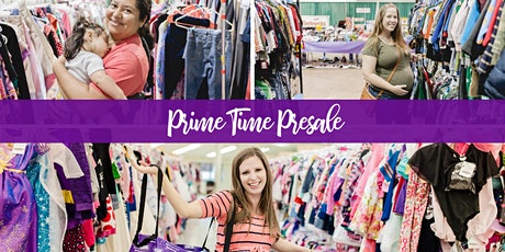 MEGA  Kids' Consignment  Sale - Prime Time Presale tickets