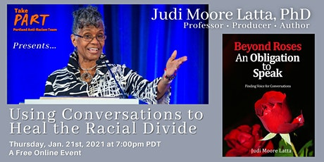 Judi Moore Latta - Using Conversations to Heal the Racial Divide tickets