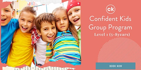 Confident Kids Program - Level 1 (5-8 years) Term 1/2021 tickets