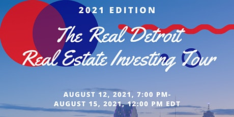 The Real Detroit Real Estate Investing Tour - 2021 Edition tickets